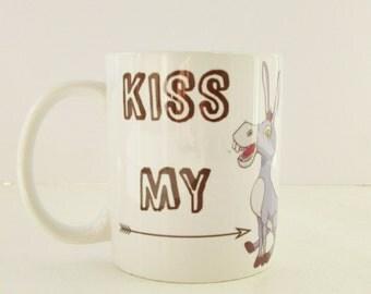 Kiss My Ass Personalised Mug