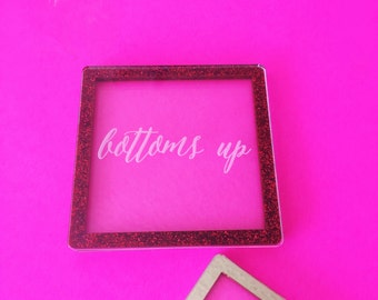 Set of 4 Bottoms Up Etched Coasters,Personalized Gift,Gifts for her, Acrylic Coasters, Laser Cut Coasters, Wedding Gifts, Drink Coasters