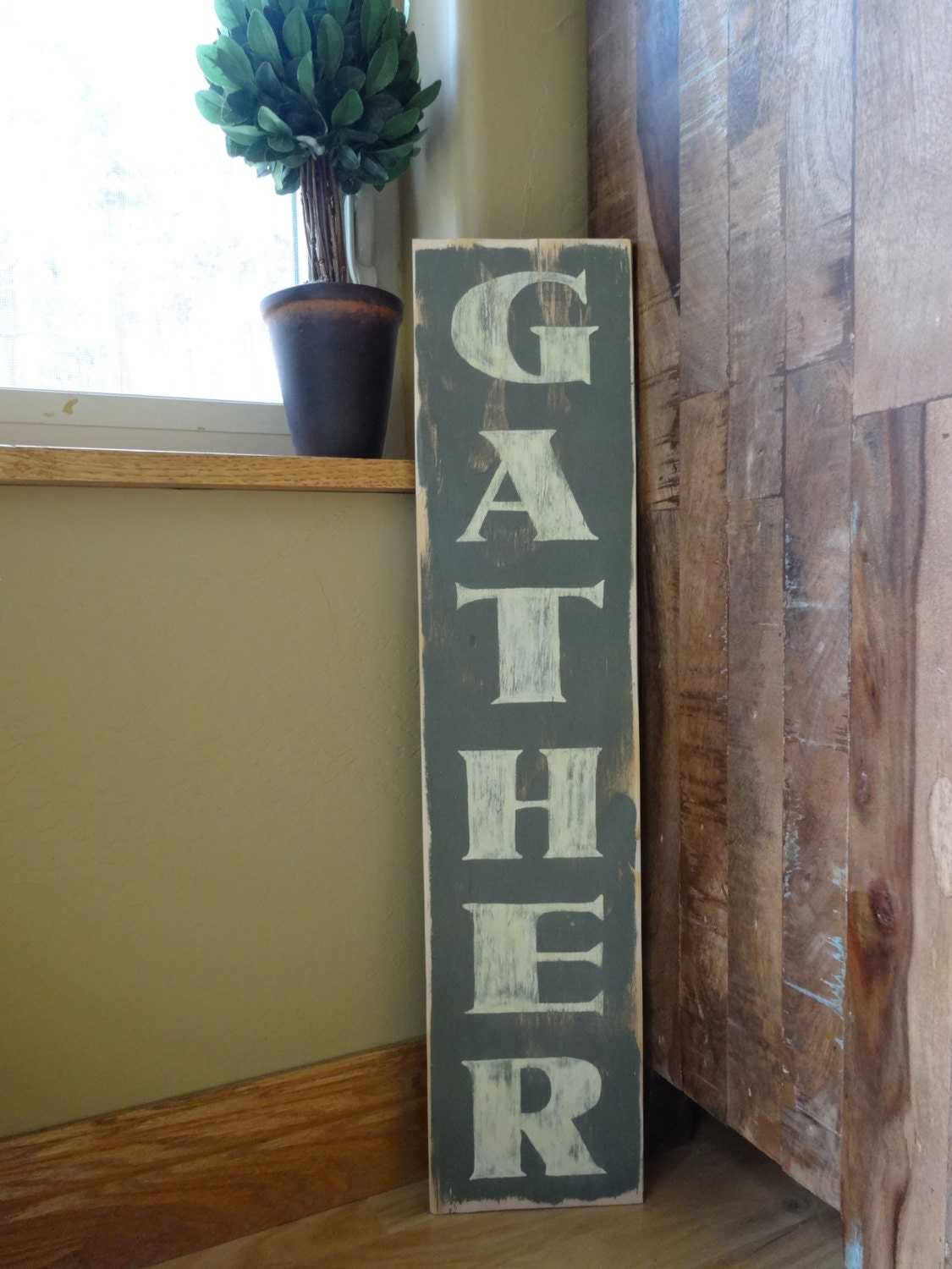 Gather 26x6 Hand Painted Wood Sign Gather Sign Vertical