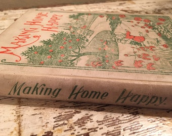 1898 Making Home Happy book