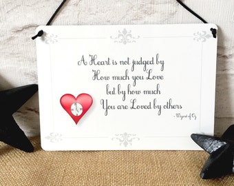 Tin Man - Wizard of Oz Heart Quote hanging Plaque - gifts for her - home gifts - wizard of oz gifts