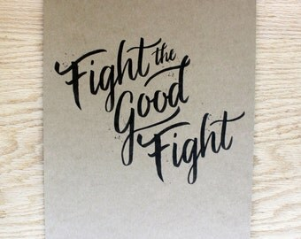 Fight the Good Fight Print on Kraft Cardstock