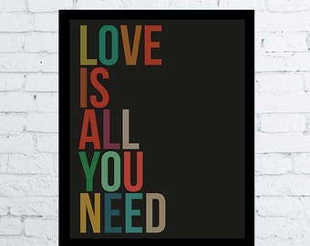 Love is all you need Print, printable wall art decor poster, digital poster instant download color love quote gift
