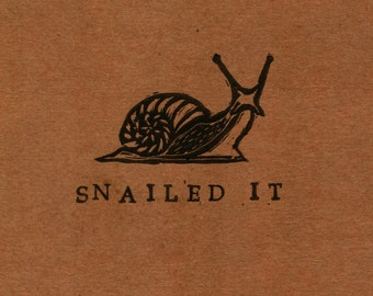 Snailed It: Punny Blank Card - Hand Stamped