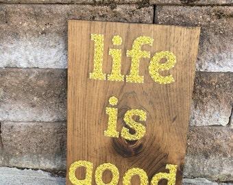 Life is Good String Art