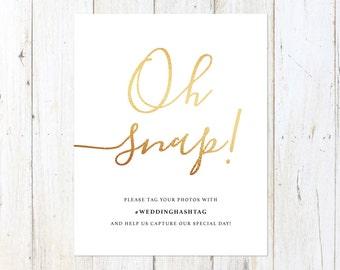 Wedding Hashtag Sign, Social Media Sign, Wedding Sign, Oh Snap
