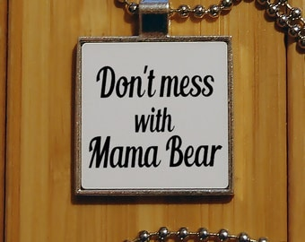 Mom necklace, dont mess with mama bear, mama bear, mom pendant, silver pendant, gift for mom, square jewelry, funny jewelry, new mom gift