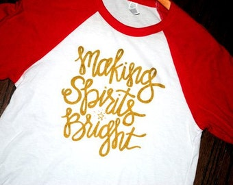 Making Spirits Bright Hand Lettered Red/White Raglan {Christmas/Holiday}