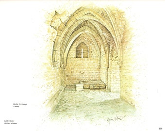Gothic Archways Caesarea painted by Gordon Wetmore for the book Promise Land