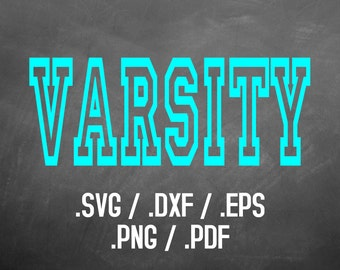 Varsity Font Design Files For Use With Your Silhouette Studio Software, DXF Files, SVG Font, EPS Files, Svg Fonts, Block Font Silhouette