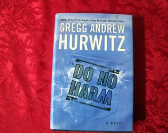 Do No Harm Signed by Author Hurwitz