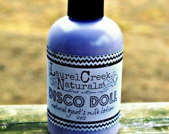 Disco Doll {Natural Goat's Milk Lotion by Laurel Creek Naturals}