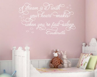 Cinderella A dream is a wish your heart makes Vinyl Wall Decal Sticker Girls Room