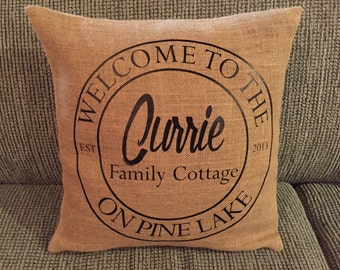 Welcome to the... Family Burlap Pillow Cover