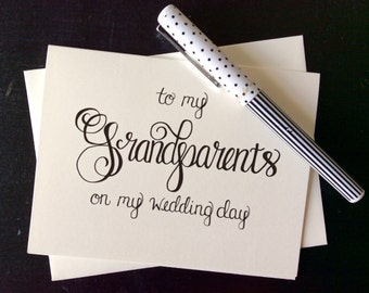 To My Grandparents On My Wedding Day Card - folded, hand lettered notecard with envelope