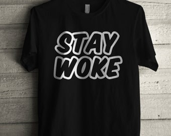 Men's Stay Woke T Shirt Unisex Short Sleeve Black Lives Matter Tshirt Gift For Him Or Her #1512