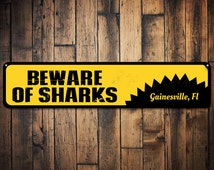 Beware Of Sharks Sign, Personalized Beach Location Sign, Custom Shark Lover Sign, Metal Beach House Decor - Quality Aluminum ENS1001245