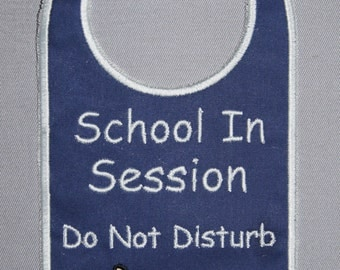 School In Session Door Hanger, Do Not Disturb