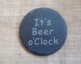 It's Beer o'Clock Fun Slate Coaster