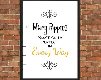 Mary Poppins Quote Art Prints Practically Perfect in every way [Famous 021] Poster Motivational Inspirational Bedroom Decor Gift child gift