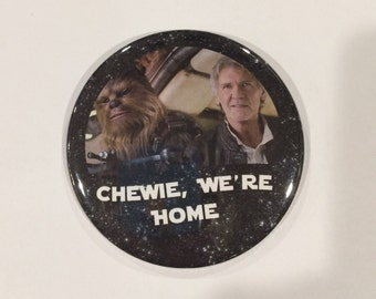 Chewie, We're Home Celebration Button