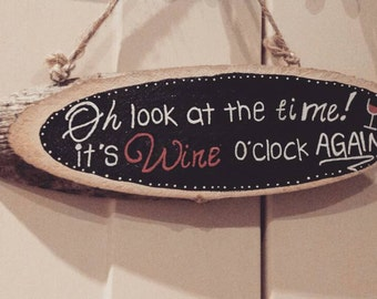 Funny Wine Sign - Hand Painted On Tree Log Slices!