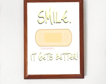 Smile, it gets better! Wall Art **Printable**