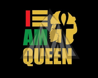 "I AM Black History Everyday ""QUEEN"""