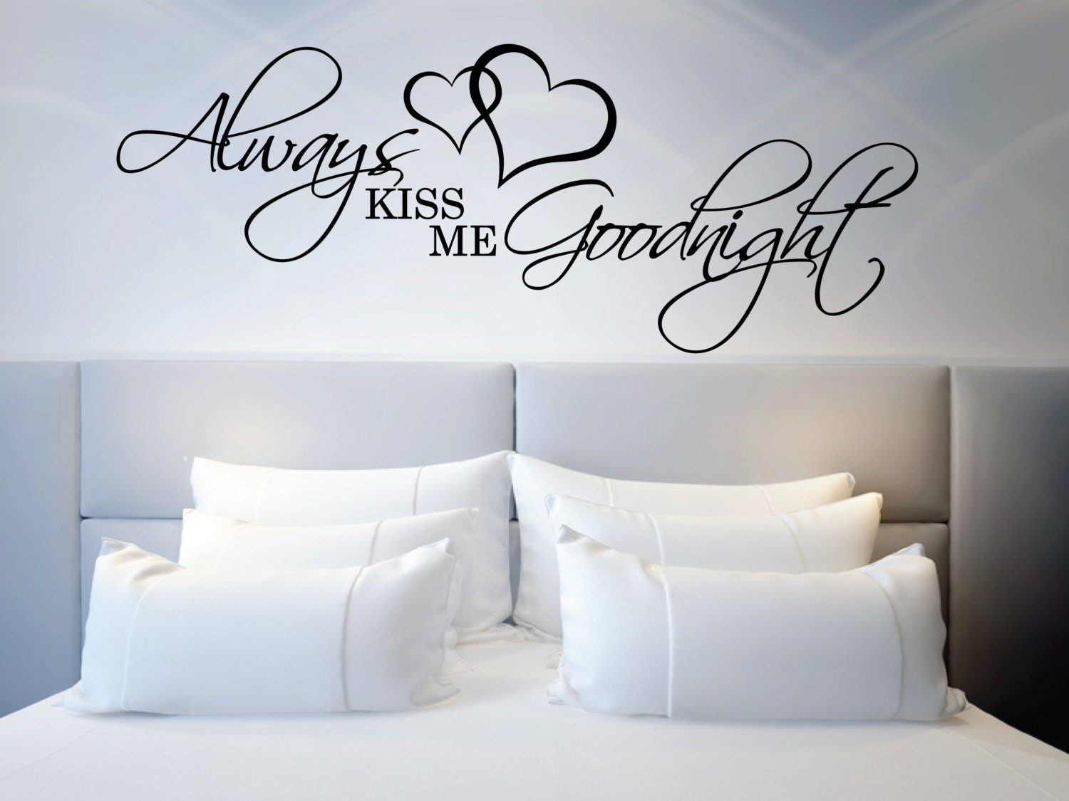 Above bed wall sticker love quote always kiss me goodnight l zoom amipublicfo Gallery