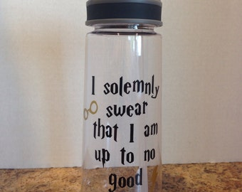 Water Bottle with Harry Potter saying I solemnly swear... - choose your colors and font!