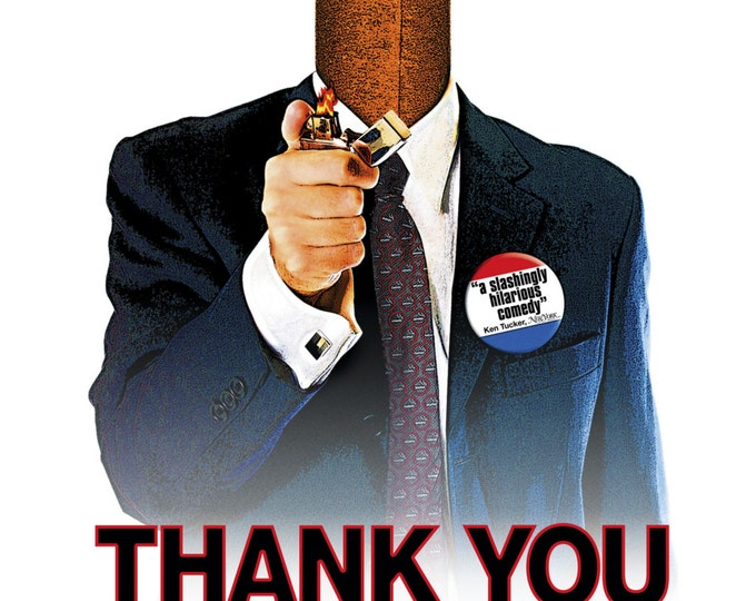 thank you for smoking movie essay Thank you for smoking by nick naylor sneha maknojia professor christopher dunn english 1302- essay one 27 february 2013 thank you movie thank you for smoking.