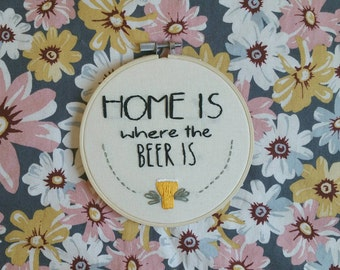 Home Is Where The Beer Is Embroidery Wall Hanging Needlepoint Art