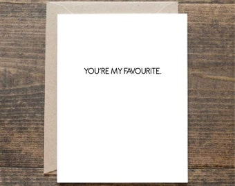 You're My Favourite Valentine's Day Greetings Card