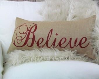 Burlap Pillow Believe Christmas Pillow, Holiday Decor, Christmas Decor, Holiday Pillow