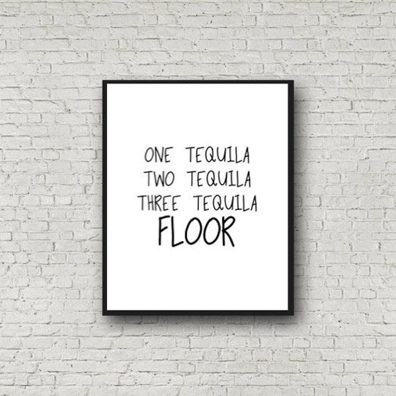 One tequila two tequila three tequila floor printable wall for 1 tequila 2 tequila 3 tequila floor lyrics