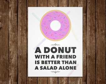 Donuts and Friends Quote - 11x14