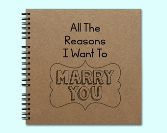 All The Reasons I Want To Marry You - Hardcover Book, Square Book, Unique Journal, Personalized Notebook, Writing Journal