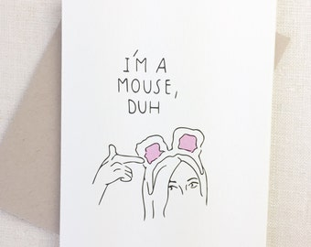 Funny Halloween Card, Mean Girls Halloween Card, I'M A MOUSE DUH, Slutty Halloween Card, Adult Halloween Card, Happy Halloween Friend Card