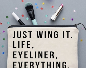 Just Wing It Life Eyeliner Everything Make Up Bag Cosmetics Bag Make Up Case Cosmetics Case *NEW* Fun Gift Ideas