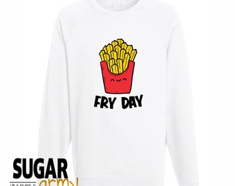 Fry Day sweatshirt, fry day sweater, fries sweatshirt, tumblr fry shirt, fry shirt, instagram sweater, fry day sweater, fries sweatshirt