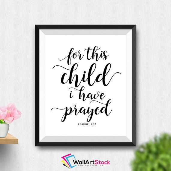 Printable For This Child I Have Prayed Wall Art Bible Verse