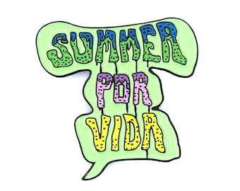 Summer Por Vida Soft Enamel Lapel Pin