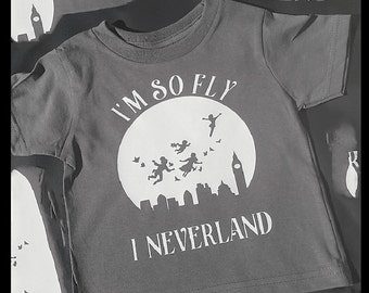 I'm so fly I neverland tee