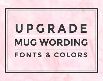 Upgrade mug fonts and colors, Coffee cup, Mugs, Custom, Personalize