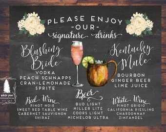 Wedding Signature Drinks sign, Wedding Bar Menu, Bar sign, Chalkboard, Blushing Bride, Kentucky Mule, Moscow Mule, Digital File, Printable