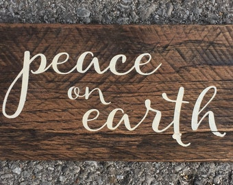 Peace in Earth Christmas Sign