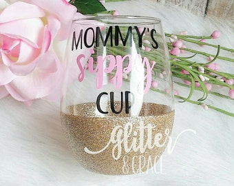 Mommy's Sippy Cup // Glitter Dipped Stemless Wine Glass