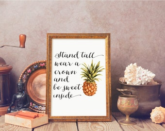 Be A Pineapple Stand Tall Print, Be A Pineapple Quote, Pineapple Print, Nursery Wall Decor, Typography Printable, Quote Wall Art