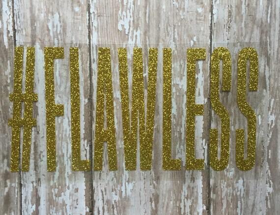 Flawless Iron on Decal/DIY #Flawless Shirt/ DIY Flawless Onesie