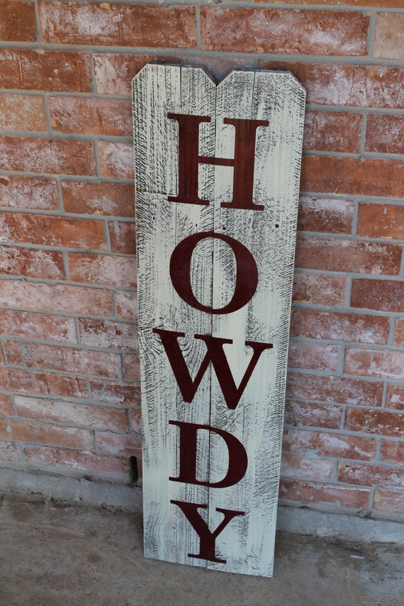 Howdy Country Cowboy Front Door Sign Reclaimed Wood Sign For
